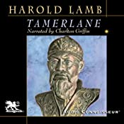 Tamerlane: Conqueror of the Earth | [Harold Lamb]