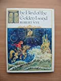 The Bird of the Golden Land (0241103150) by Nye, Robert
