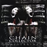 Unrestrained by Chain Collector