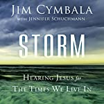 Storm: Hearing Jesus for the Times We Live In | Jim Cymbala