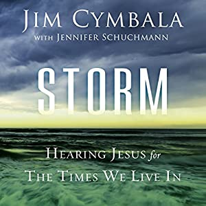 Storm: Hearing Jesus for the Times We Live In Audiobook