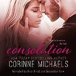 Consolation: The Consolation Duet, Volume 1 | Corinne Michaels