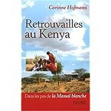 Retrouvailles au Kenya