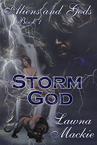 Storm God (Aliens & Gods Book 1)