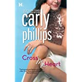 Cross My Heart (Ty and Hunter, Book 1) ~ Carly Phillips