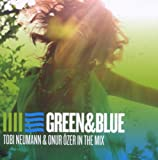 Green and Blue: Mixed By Tobi Neumann and Onur Ozer