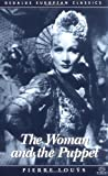 The Woman and the Puppet (Dedalus European Classics) (1873982291) by Pierre Louÿs (Louys)