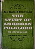 The Study of American Folklore: An Introduction (0393090485) by Brunvand, Jan Harold