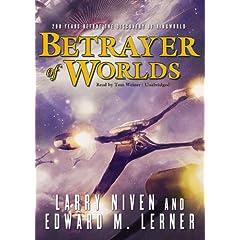 Betrayer of Worlds (Fleet of Worlds series)