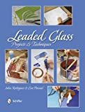 img - for Leaded Glass: Projects & Techniques book / textbook / text book