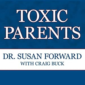Toxic Parents Audiobook
