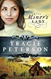 The Miners Lady (Land of Shining Water, No. 3)