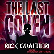 The Last Coven: The Tome of Bill, Book 8 | Rick Gualtieri
