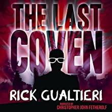 The Last Coven: The Tome of Bill, Book 8 Audiobook by Rick Gualtieri Narrated by Christopher John Fetherolf