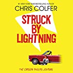Struck by Lightning: The Carson Phillips Journal | Chris Colfer