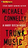Michael Connelly Trunk Music (Harry Bosch)