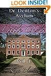 Dr. Denton's Asylum For Little Girls...