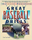 img - for The Baffled Parent's Guide to Great Baseball Drills (Baffled Parent's Guides) book / textbook / text book