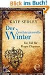 Der verh�ngnisvolle Winter: Ein Fall...