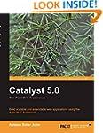 Catalyst 5.8: the Perl MVC Framework