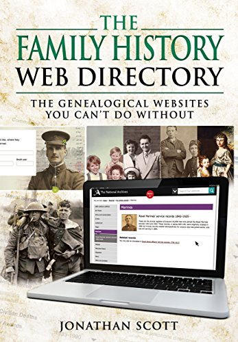 The Family History Web Directory: The Genealogical Websites You Can't Do Without PDF