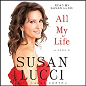 All My Life: A Memoir | [Susan Lucci]