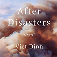 After Disasters Audiobook by Viet Dinh Narrated by Sanjiv Jhaveri
