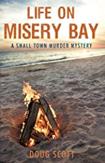 Life on Misery Bay: A Somewhat Fictional Memoir