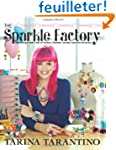 The Sparkle Factory: The Design and C...