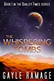img - for The Whispering Tombs (Quality Times #1): A Quality Times Novella book / textbook / text book