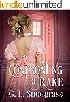 Confronting a Rake: (A Regency Romanc...