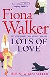 Lots of Love (0340682310) by Walker, Fiona
