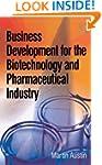 Business Development for the Biotechn...