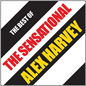 Best of the Sensational Alex Harvey