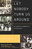 img - for Let Nobody Turn Us Around: An African American Anthology book / textbook / text book