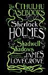 The Cthulhu Casebooks - Sherlock Holm...