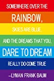 Somewhere over the Rainbow - Bright Home Canvas Decoration
