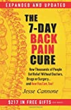 img - for The 7-Day Back Pain Cure: How Thousands of People Got Relief Without Doctors, Drugs, or Surgery book / textbook / text book