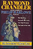 Raymond Chandler Raymond Chandler 4 Complete Philip Marlowe Novels the Big Sleep/Farewell, My Lovely/the High Window/the Lady in the Lake