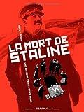 [La ]mort de Staline v.1, Agonie