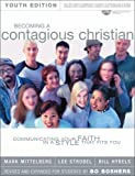 Becoming a Contagious Christian, Youth Edition Cd-Rom package (0310237696) by Mittelberg, Mark