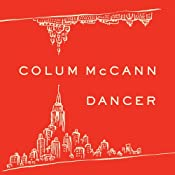 Dancer | [Colum McCann]