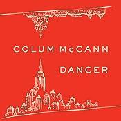 Dancer | [Colum McCann]