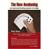 The New Awakening: an improved bidding system in bridge