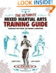 The Ultimate Mixed Martial Arts Train...