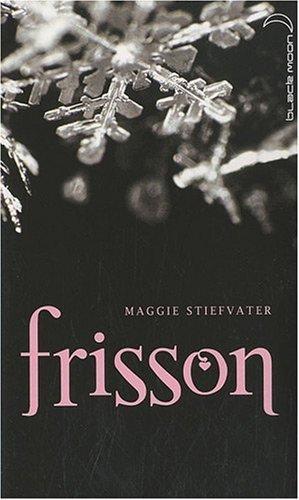 Saga Frisson - Tome 1