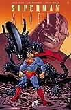 echange, troc Chuck Dixon, Jon Bogdanove, Kevin Nowlan - Superman vs Aliens, Tome 2 :