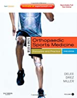 Delee & Drez's Orthopaedic Sports Medicine: Principles and Practice (2 Volume Set)