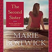 The Second Sister (       UNABRIDGED) by Marie Bostwick Narrated by Angela Brazil