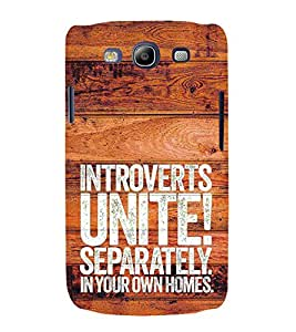 Introverts Unite Separately 3D Hard Polycarbonate Designer Back Case Cover for Samsung Galaxy S3 :: Samsung Galaxy S3 i9300